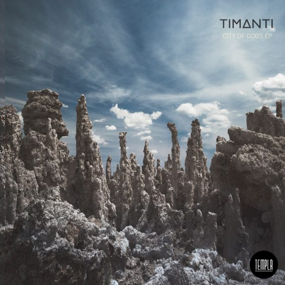 TIMANTI - City Of Gods EP