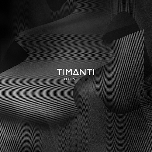 TImanti - Dont U